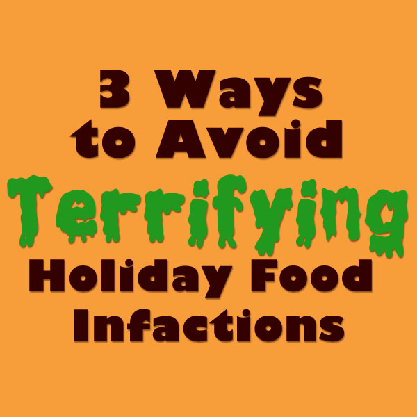 holiday-food-infaction tips