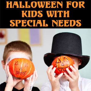 Your Guide for Halloween with Special Needs & Autism