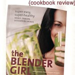 Review: The Blender Girl Cookbook