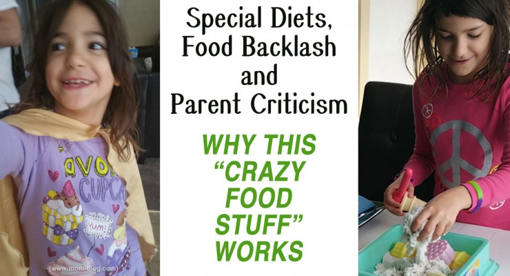 On Special Diets, Food Backlash and Parent Criticism