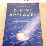 "Getting Closer to God: ""Divine Applause"" Book Review & #Giveaway"