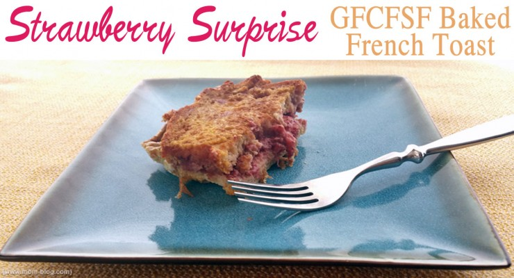 Strawberry Surprise Gluten Free Sugar Free French Toast Bake