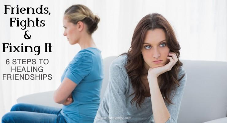 How to Heal (Not Fix) Broken Friendships