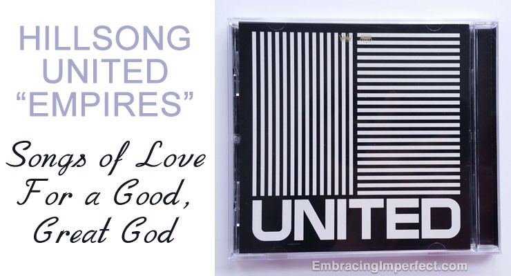 Hillsong United Empires: A Bit Like Touching the Sky