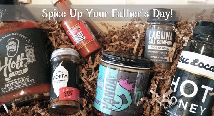 Some Like it HOT: Fuego Box for a Spicy Father's Day
