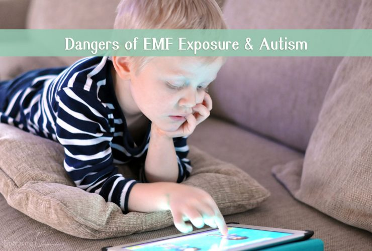 Dangers of EMF Exposure and Autism: How To Protect Your Child