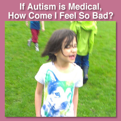 autism is medical & photo of Zoe