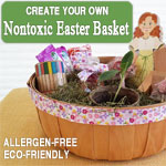 Nontoxic easter basket