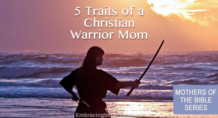 christian warrior moms