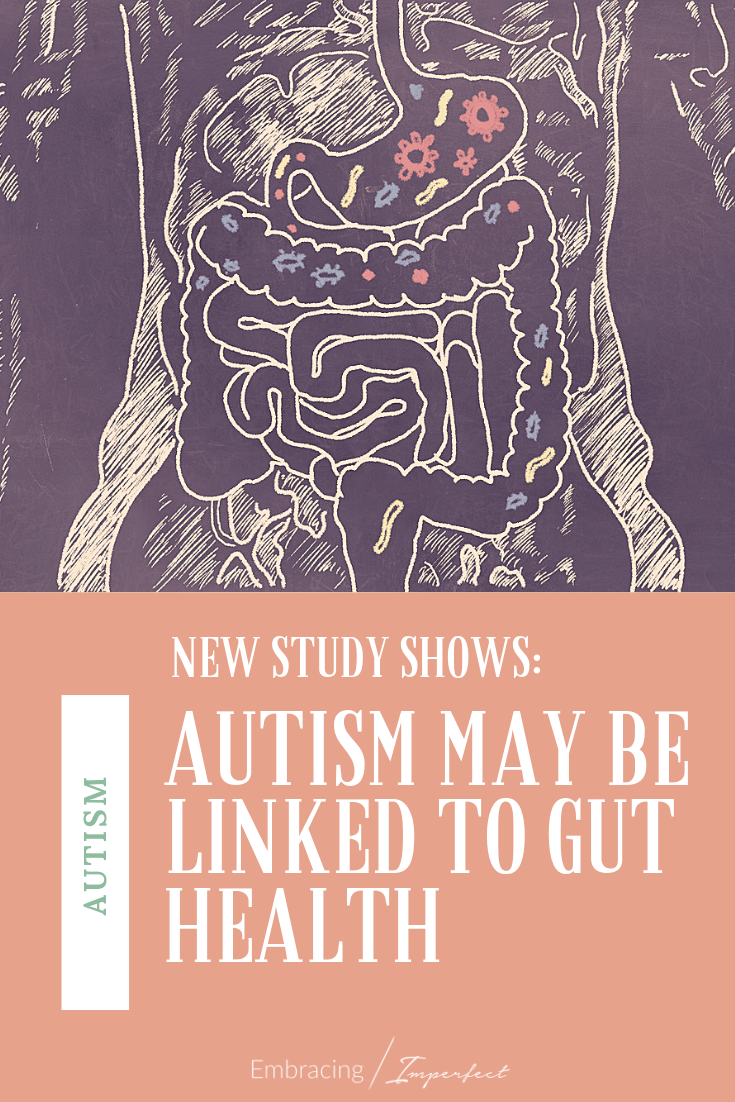 Autism and Gut Health - a new study confirms the link, and it\'s not the only one! Learn more about this important step that can help you help your child #autism #guthealth